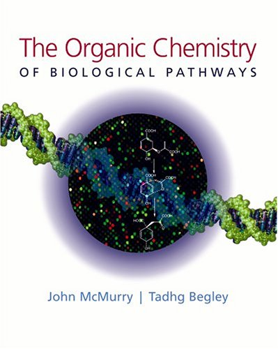 Organic Chemistry of Biological Pathways   2004 edition cover