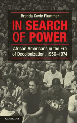 In Search of Power African Americans in the Era of Decolonization, 1956-1974  2012 edition cover