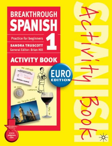 Breakthrough Spanish 1  3rd 2003 (Revised) 9781403916716 Front Cover