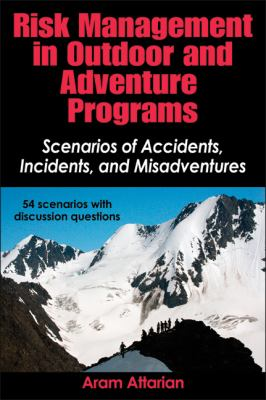 Risk Management in Outdoor and Adventure Programs Scenarios of Accidents, Incidents, and Misadventures  2012 edition cover