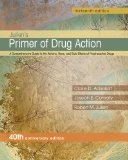 Primer of Drug Action  13th 2014 (Revised) edition cover