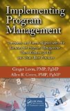 Implementing Program Management Templates and Forms Aligned with the Standard for Program Management - (2013) and Other Best Practices 3rd 2013 (Revised) edition cover
