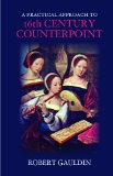 Practical Approach to 16th-Century Counterpoint  Revised edition cover