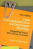 Case Conceptualization and Treatment Planning Integrating Theory with Clinical Practice 3rd 2015 edition cover