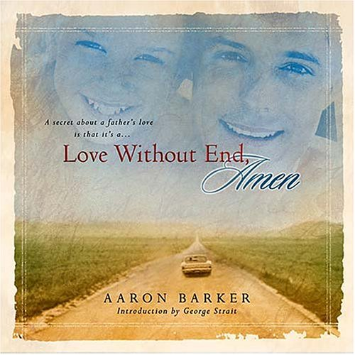 Love Without End, Amen   2002 9781558539716 Front Cover