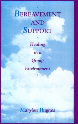 Bereavement and Support Healing in a Group Environment  1995 edition cover