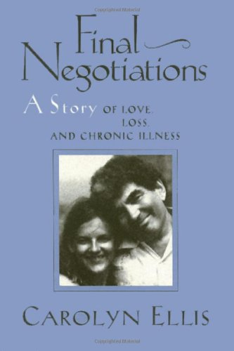 Final Negotiations A Story of Love, Loss, and Chronic Illness N/A 9781566392716 Front Cover
