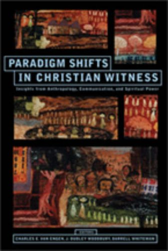 Paradigm Shifts in Christian Witness Insights from Anthropology, Communication, and Spiritual Power: Essays in Honor of Charles H. Kraft  2008 edition cover
