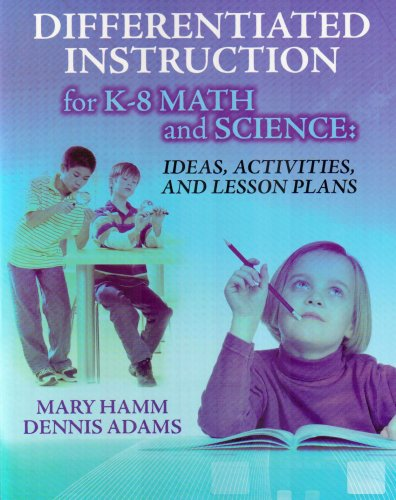 Differentiated Instruction for K-8 Math and Science Ideas, Activities, and Lesson Plans  2008 edition cover