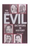 The Most Evil Dictators in History N/A edition cover