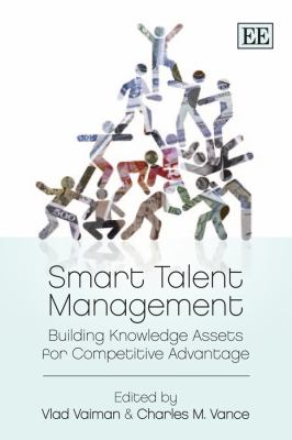 Smart Talent Management Building Knowledge Assets for Competitive Advantage  2010 edition cover