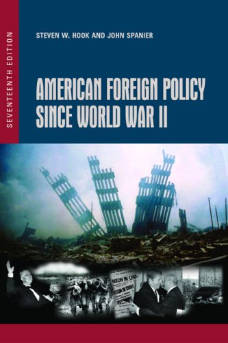 American Foreign Policy since World War II  17th 2007 (Revised) edition cover