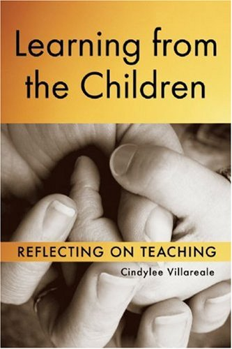 Learning from the Children Reflecting on Teaching  2009 edition cover