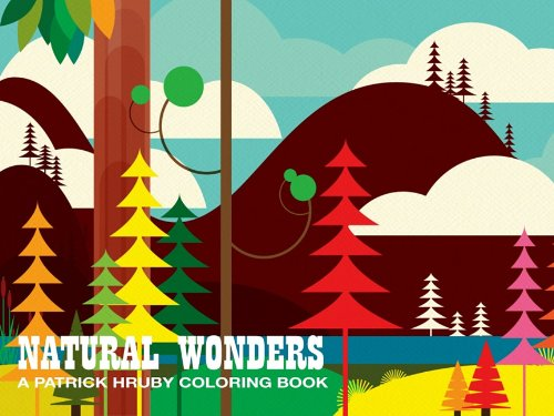 Natural Wonders A Patrick Hruby Coloring Book N/A 9781934429716 Front Cover