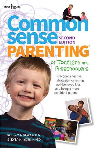 Common Sense Parenting of Toddlers and Preschoolers  2nd 2015 9781934490716 Front Cover