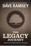 Legacy Journey A Radical View of Biblical Wealth and Generosity  2014 9781937077716 Front Cover