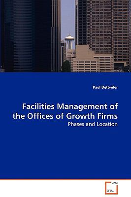 Facilities Management of the Offices of Growth Firms:   2008 edition cover