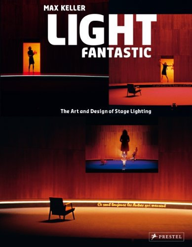 Light Fantastic The Art and Design of Stage Lighting 3rd 2010 edition cover
