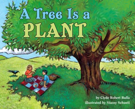 Tree Is a Plant   2001 (Revised) 9780060281717 Front Cover