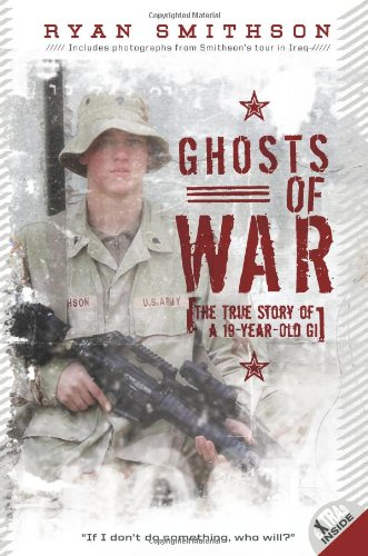 Ghosts of War The True Story of a 19-Year-Old GI N/A edition cover