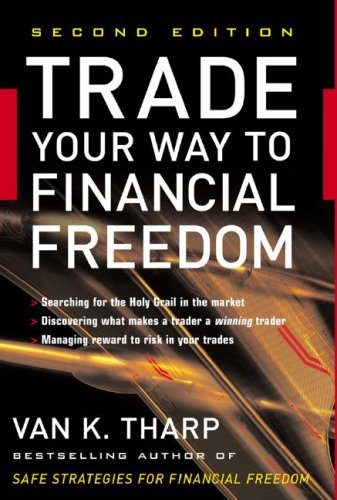 Trade Your Way to Financial Freedom  2nd 2007 (Revised) edition cover