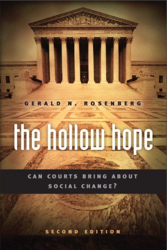 Hollow Hope Can Courts Bring about Social Change? 2nd 2008 edition cover