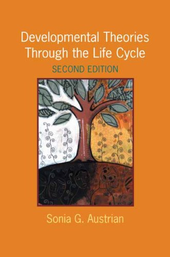 Developmental Theories Through the Life Cycle  2nd 2008 edition cover