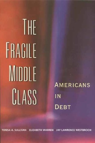 Fragile Middle Class Americans in Debt  2001 9780300091717 Front Cover