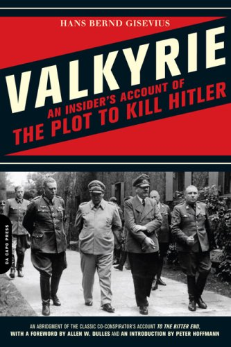 Valkyrie An Insider's Account of the Plot to Kill Hitler  2009 (Abridged) edition cover