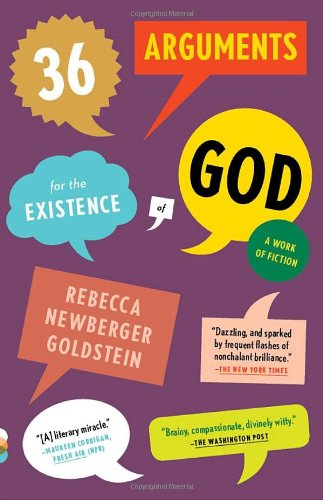 36 Arguments for the Existence of God A Work of Fiction N/A edition cover