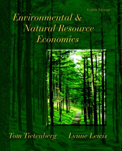 Environmental and Natural Resource Economics  8th 2009 edition cover