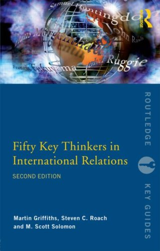 Fifty Key Thinkers in International Relations  2nd 2008 (Revised) edition cover