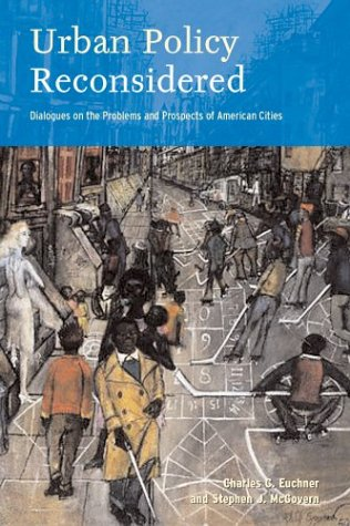 Urban Policy Reconsidered Dialogues on the Problems and Prospects of American Cities  2003 (Annotated) edition cover