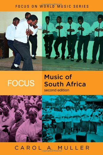 Focus - Music of South Africa  2nd 2008 (Revised) edition cover