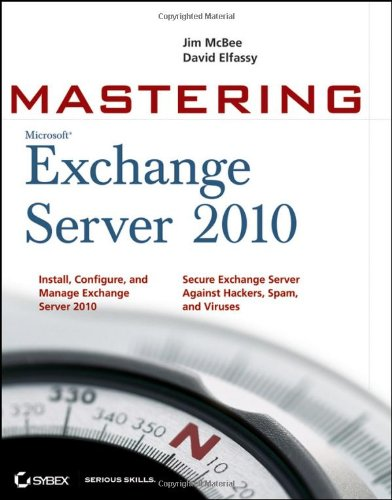 Mastering Microsoft Exchange Server 2010   2010 9780470521717 Front Cover