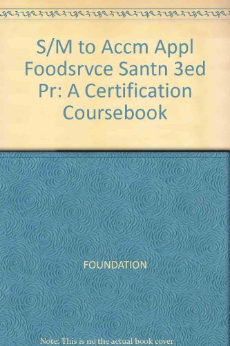 Applied Foodservice Sanitation: A Certification Coursebook 3rd 1985 9780471636717 Front Cover