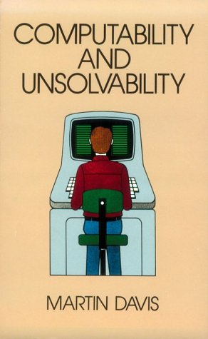 Computability and Unsolvability   1982 (Reprint) edition cover