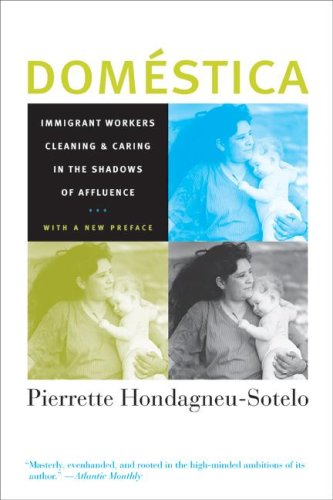 Dom�stica Immigrant Workers Cleaning and Caring in the Shadows of Affluence 2nd 2007 edition cover