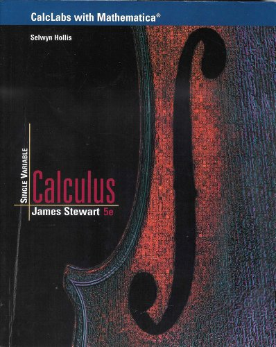 Calclabs with Mathematica For Stewart's Single Variable Calculus 5th 2003 9780534393717 Front Cover