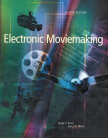 Electronic Moviemaking  4th 2000 9780534559717 Front Cover