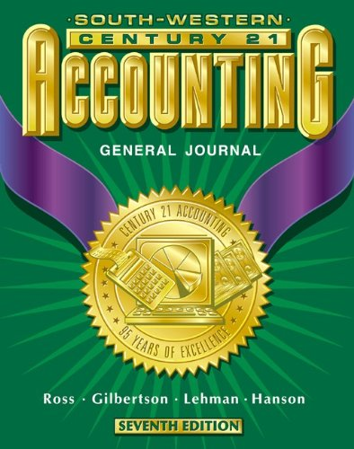 Century 21 Accounting General Journal Approach  7th 2000 (Student Manual, Study Guide, etc.) 9780538676717 Front Cover