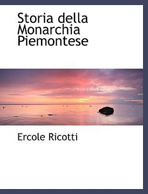 Storia Della Monarchia Piemontese:   2008 edition cover