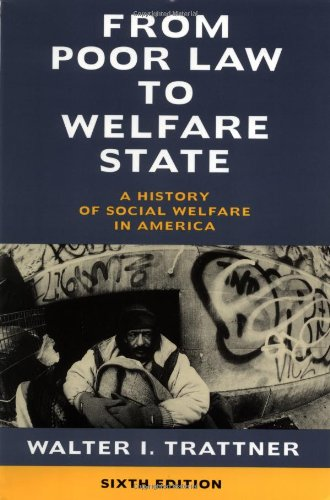 From Poor Law to Welfare State A History of Social Welfare in America 6th 1998 edition cover