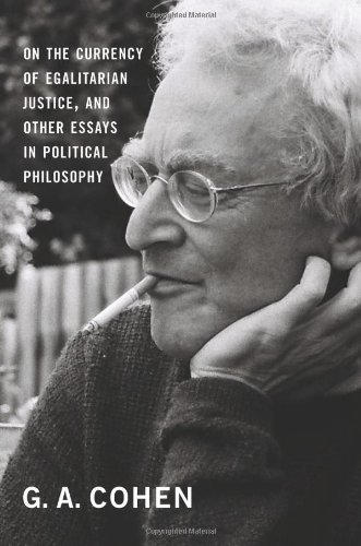 On the Currency of Egalitarian Justice, and Other Essays in Political Philosophy   2011 9780691148717 Front Cover