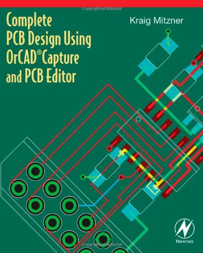 Complete PCB Design Using OrCAD Capture and PCB Editor   2009 edition cover