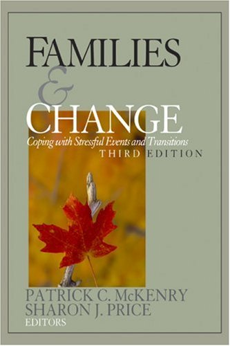 Families and Change Coping with Stressful Events and Transitions 3rd 2005 (Revised) edition cover