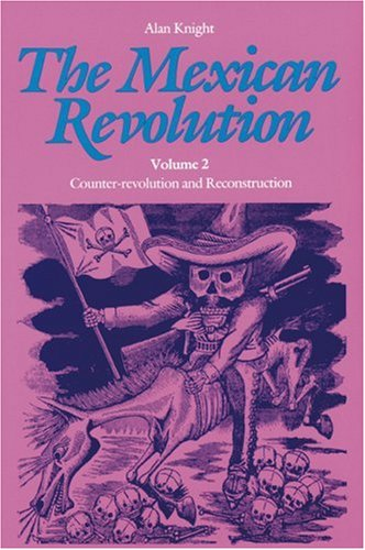 Mexican Revolution Counter-Revolution and Reconstruction Reprint  edition cover