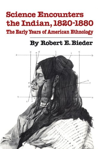 Science Encounters the Indian, 1820-1880 The Early Years of American Ethnology N/A edition cover