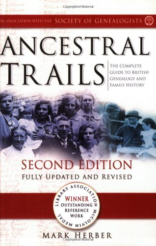 Ancestral Trails The Complete Guide to British Genealogy and Family History 2nd edition cover