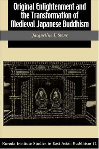 Original Enlightenment and the Transformation of Medieval Japanese Buddhism   2003 edition cover